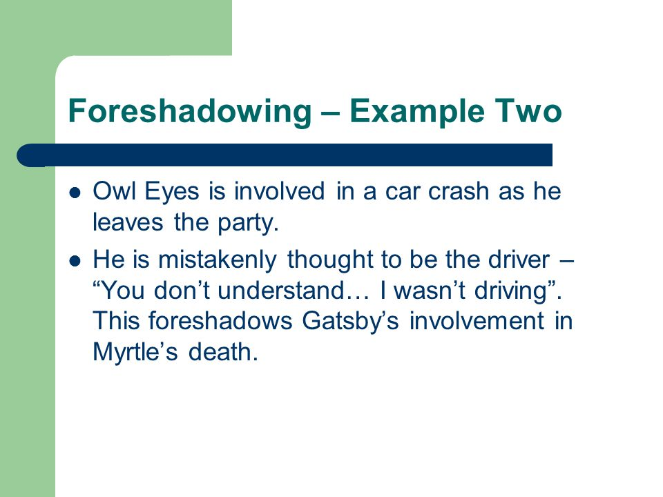 Foreshadowing – Example Two