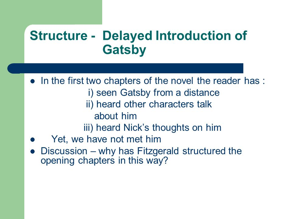 Structure - Delayed Introduction of Gatsby