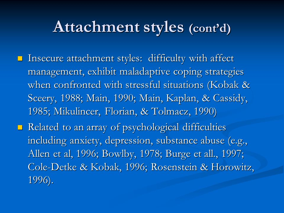 Attachment styles (cont'd)