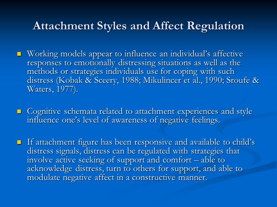 Attachment Styles and Affect Regulation