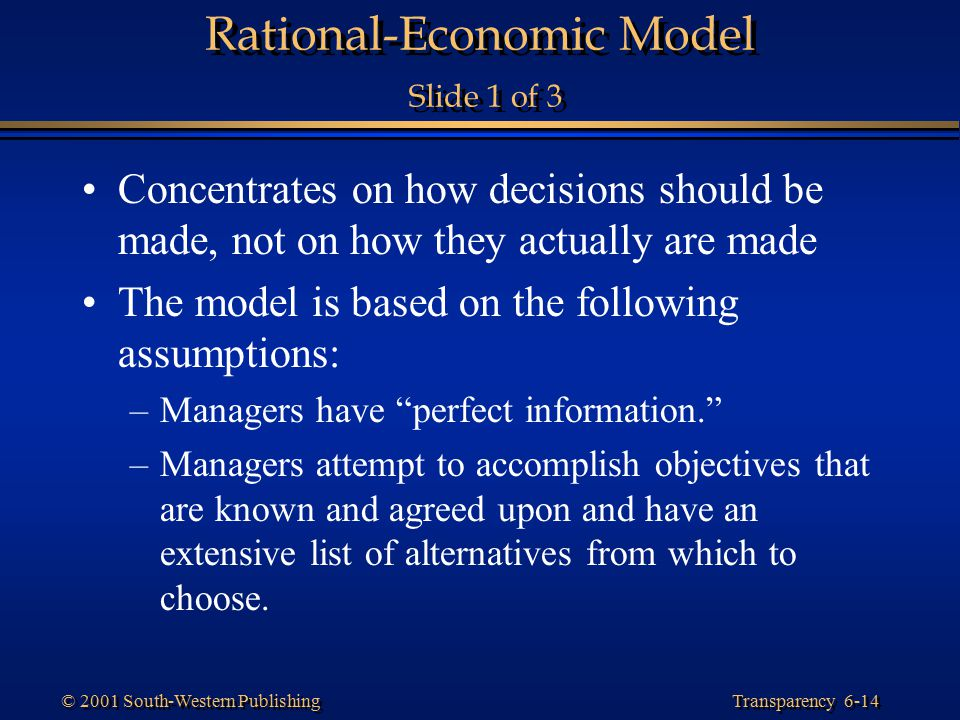 Rational-Economic Model Slide 1 of 3