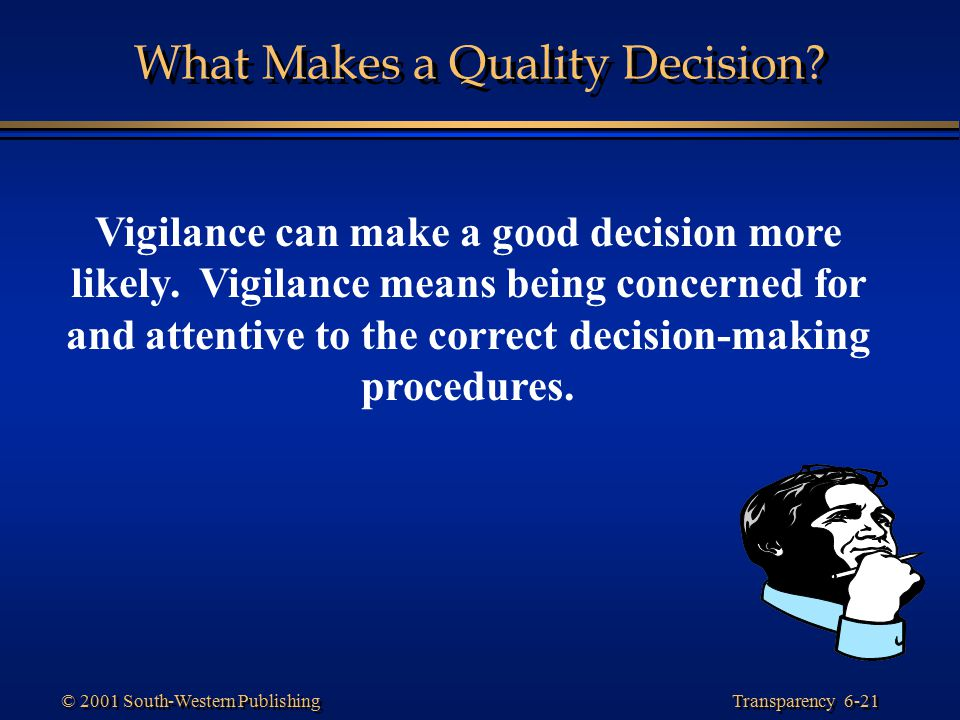 What Makes a Quality Decision