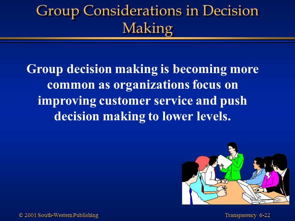 Group Considerations in Decision Making