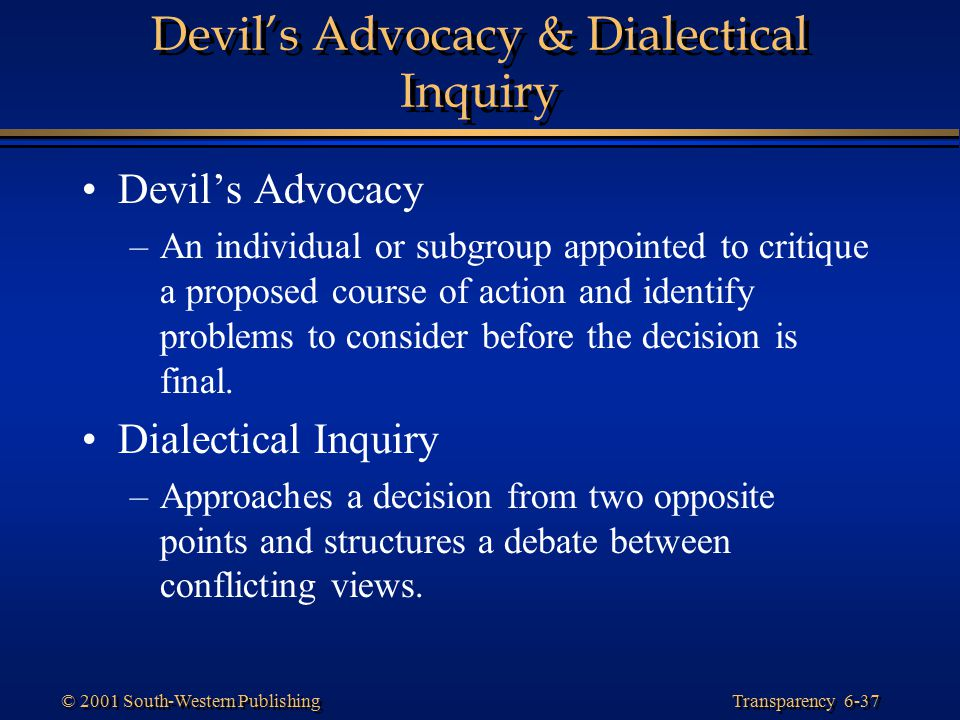 Devil's Advocacy & Dialectical Inquiry