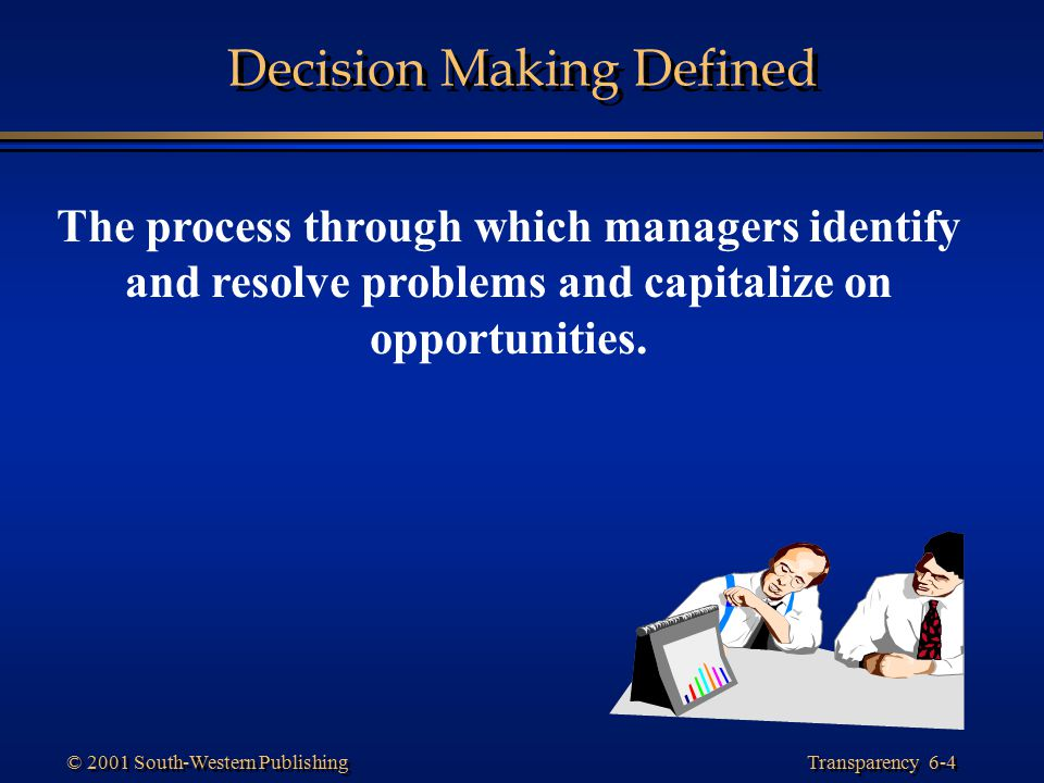 Decision Making Defined