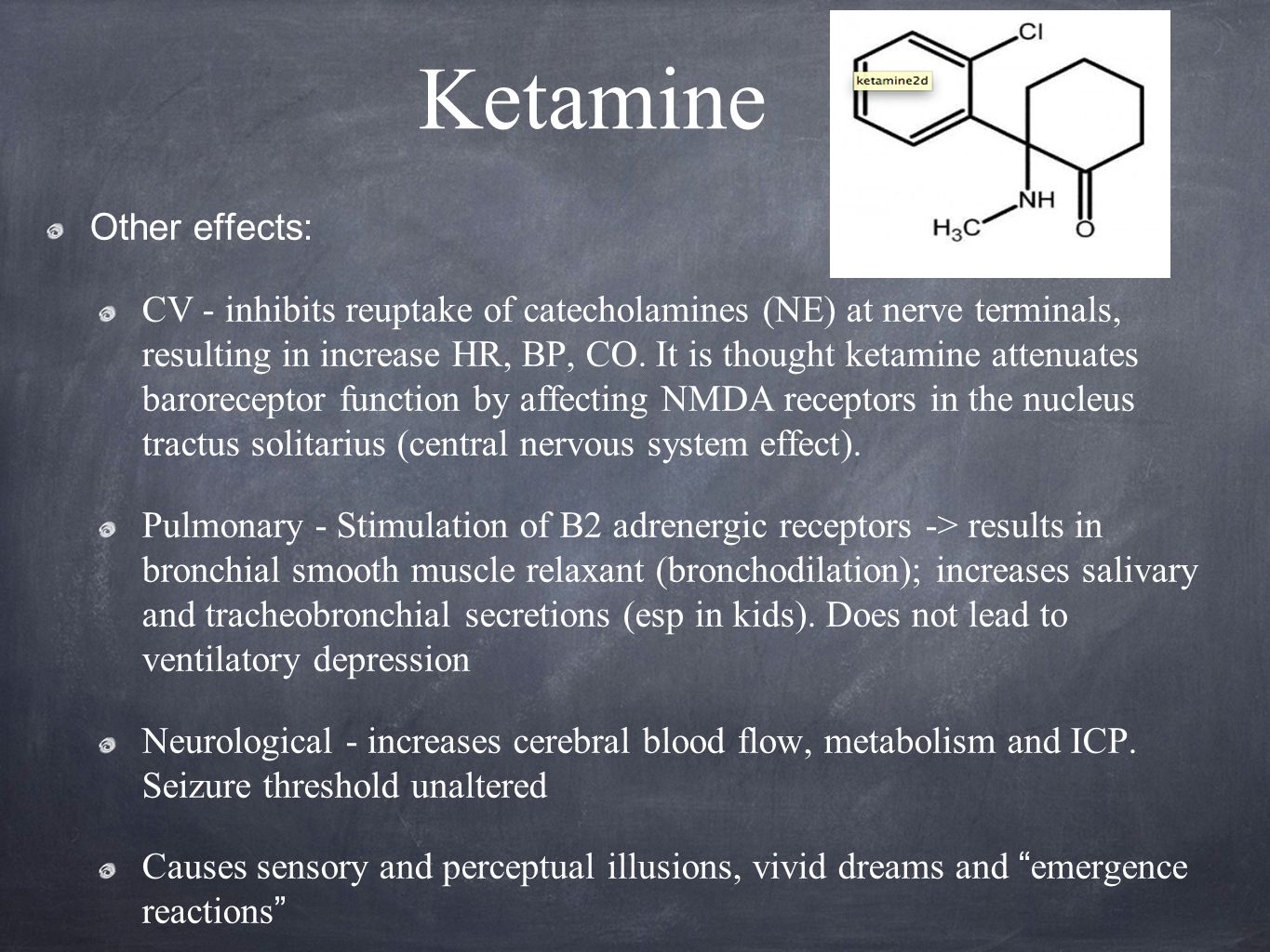 Ketamine Other effects: