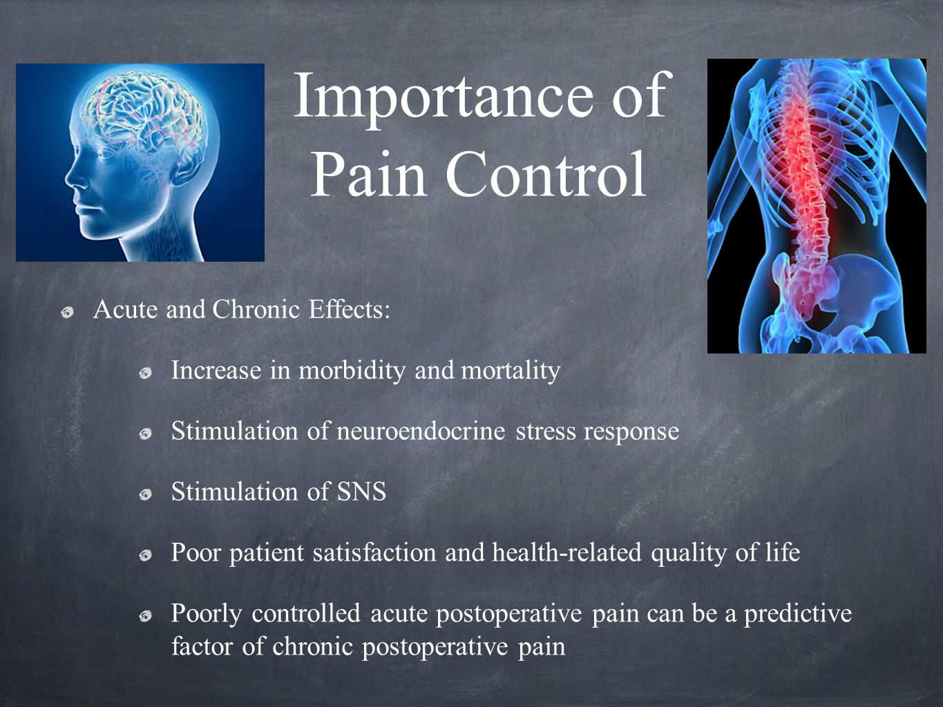 Importance of Pain Control