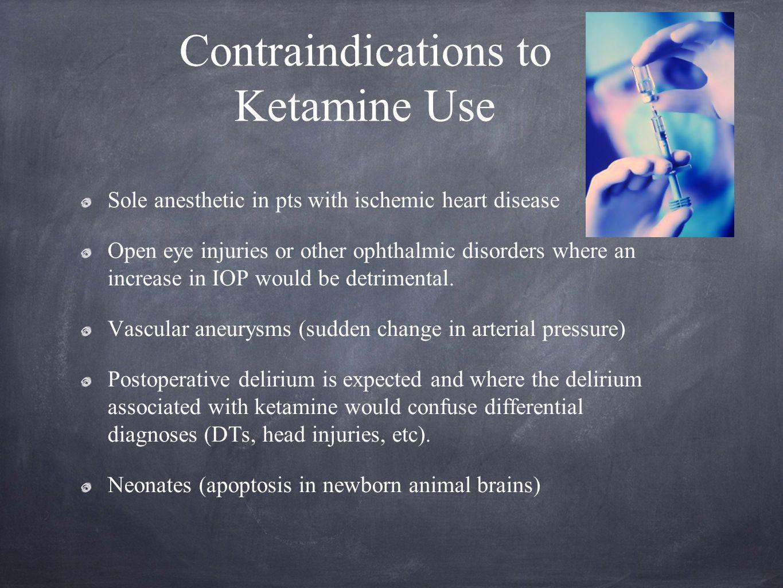 Contraindications to Ketamine Use