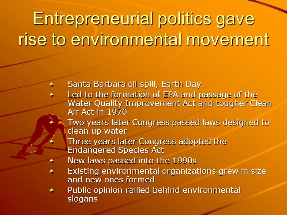 Entrepreneurial politics gave rise to environmental movement