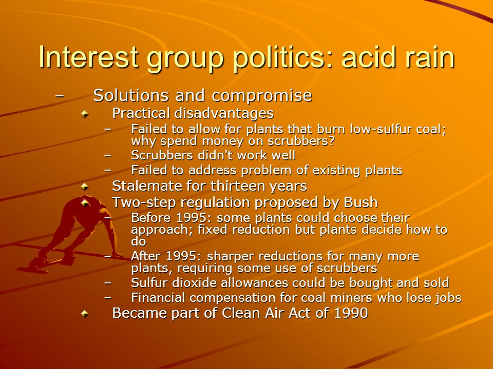Interest group politics: acid rain