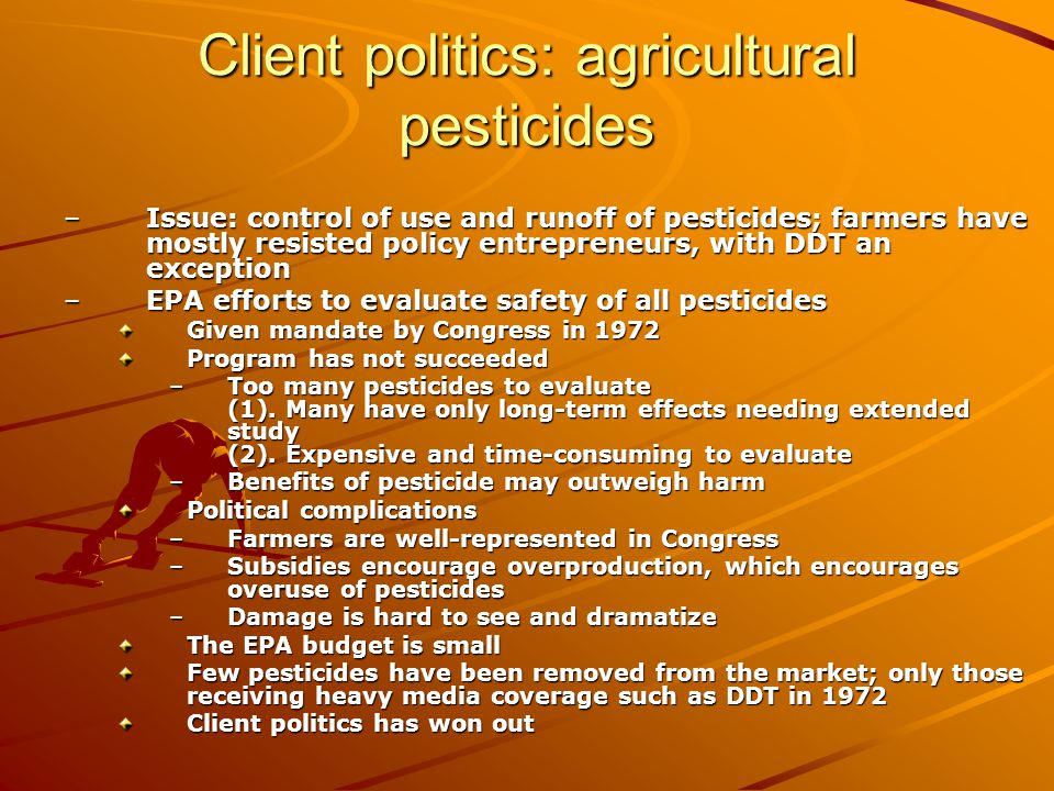 Client politics: agricultural pesticides