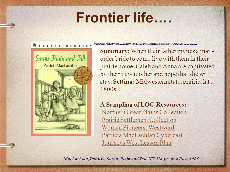 Frontier life….