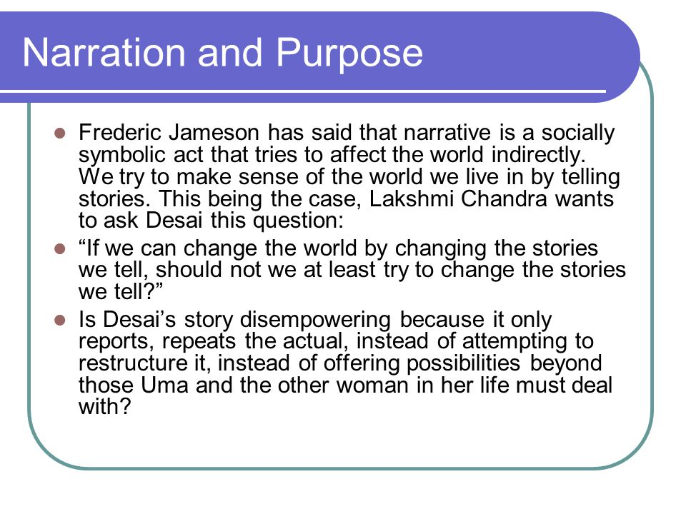 Narration and Purpose