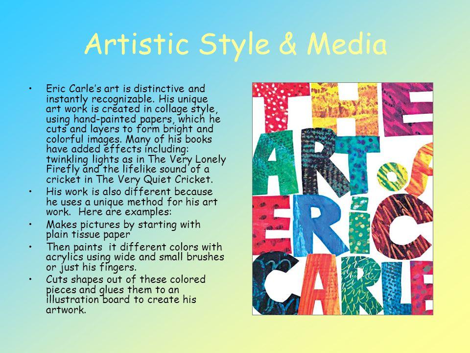 Artistic Style & Media