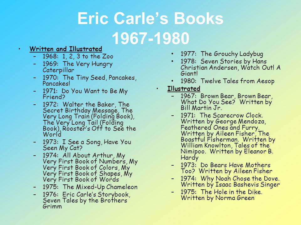 Eric Carle's Books 1967-1980 Written and Illustrated