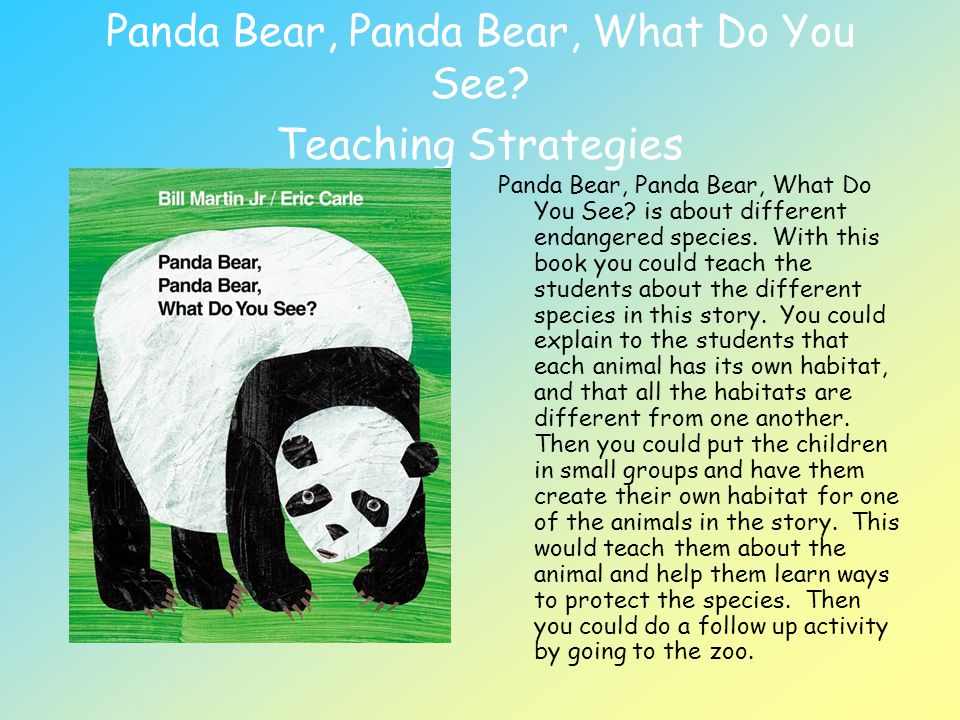 Panda Bear, Panda Bear, What Do You See Teaching Strategies