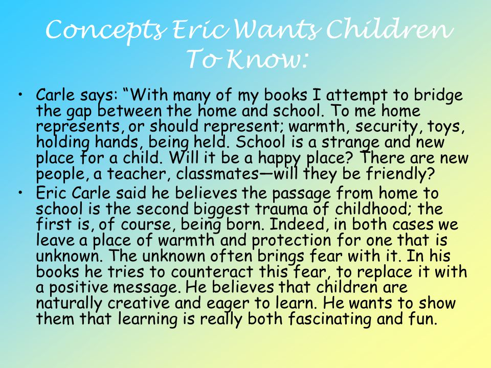 Concepts Eric Wants Children To Know: