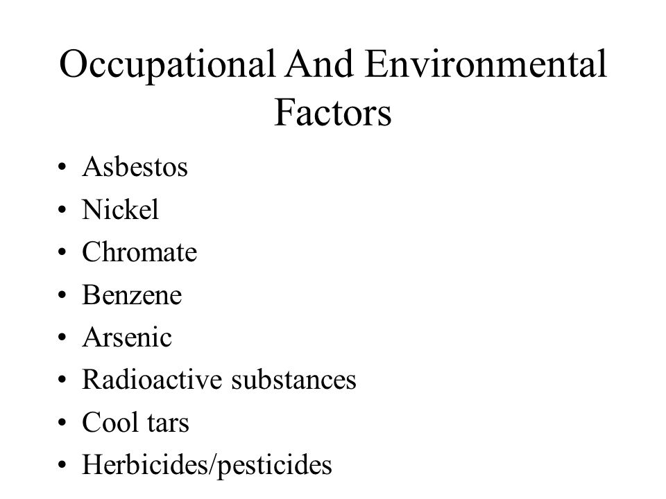 Occupational And Environmental Factors