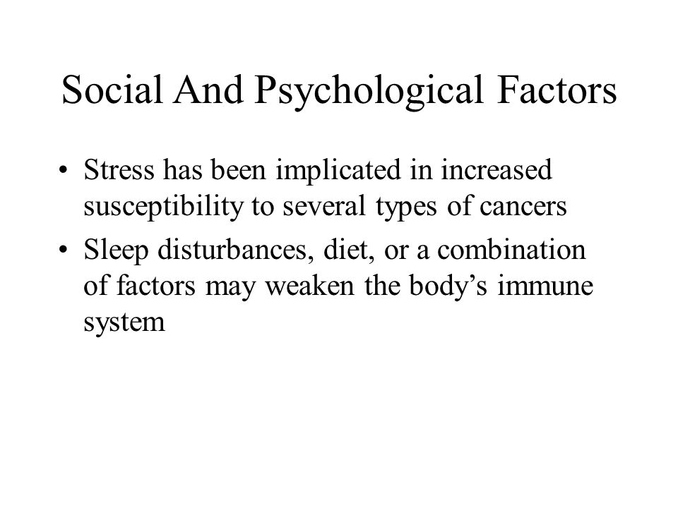 Social And Psychological Factors