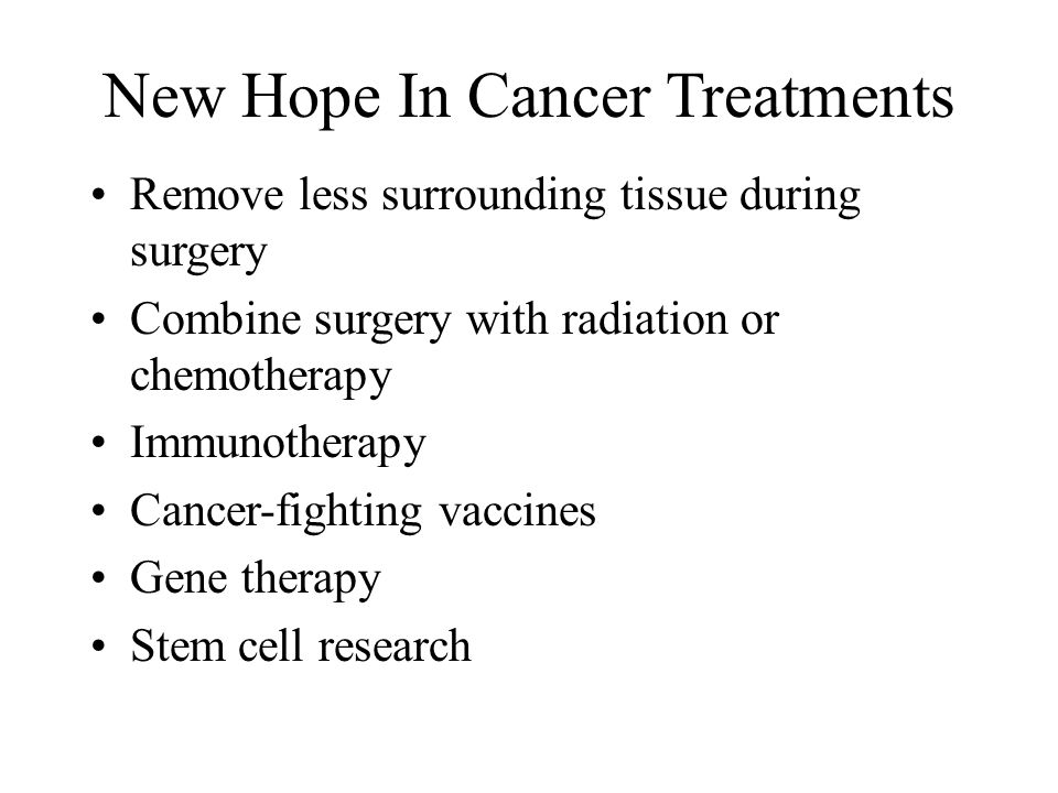 New Hope In Cancer Treatments