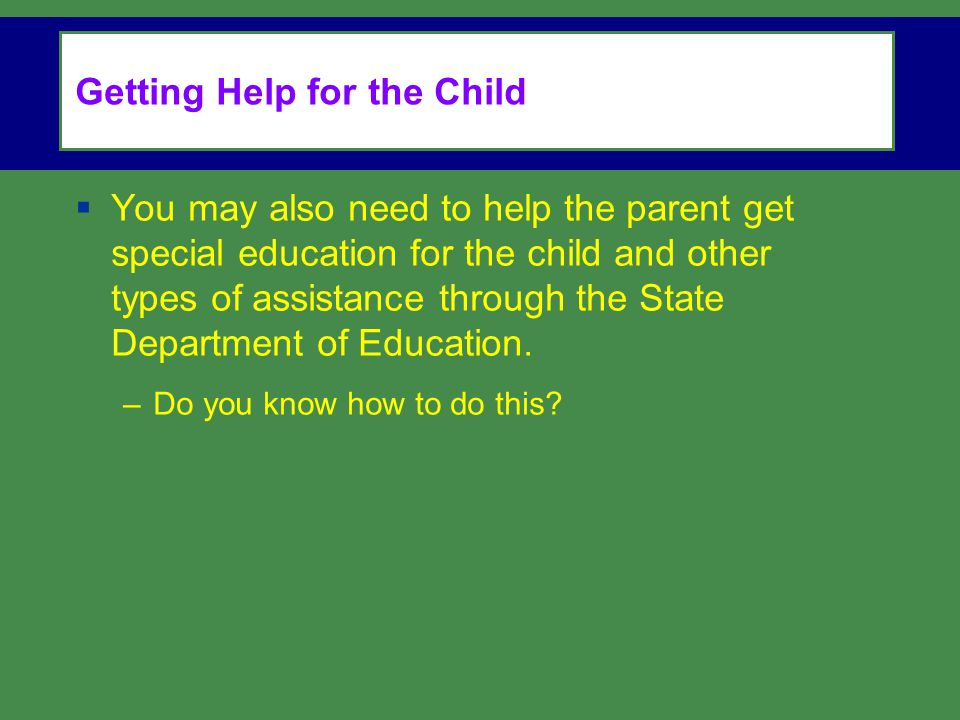 Getting Help for the Child