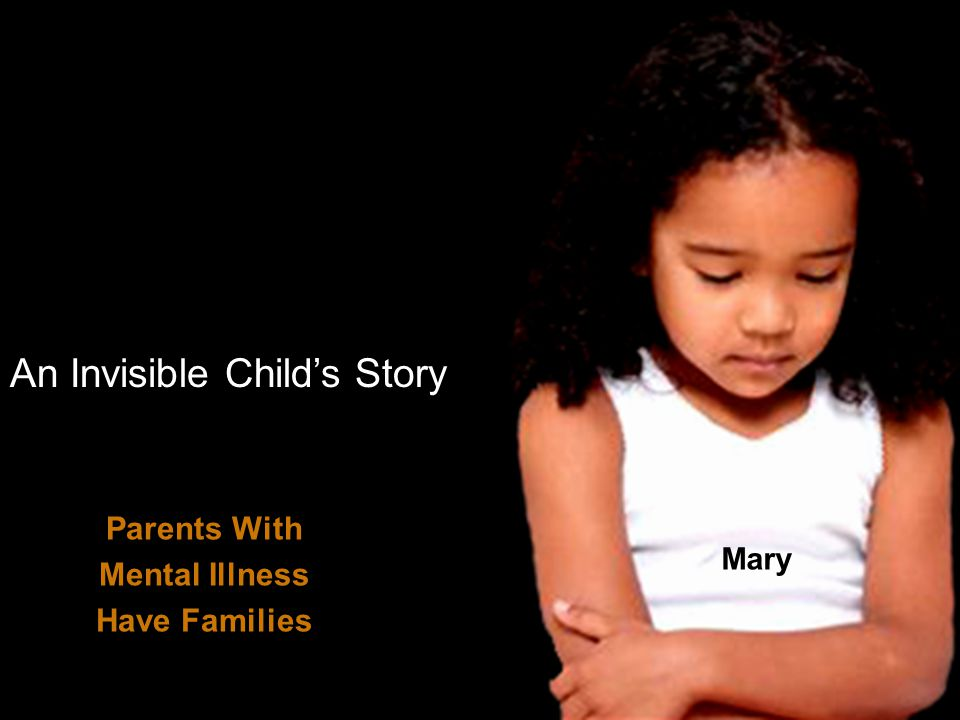 An Invisible Child's Story