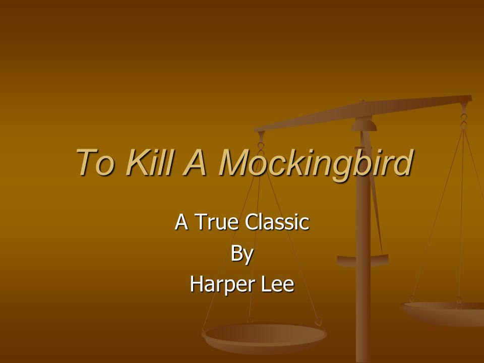 A True Classic By Harper Lee