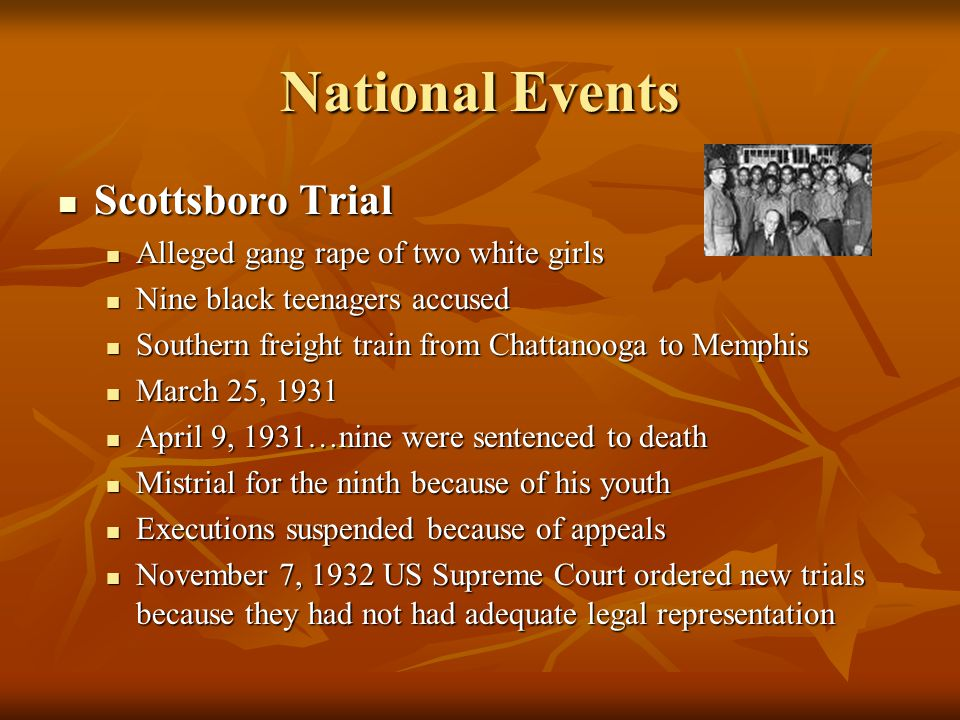 National Events Scottsboro Trial Alleged gang rape of two white girls