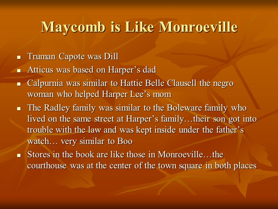 Maycomb is Like Monroeville