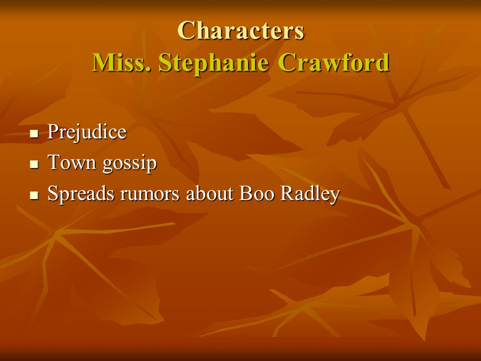 Characters Miss. Stephanie Crawford