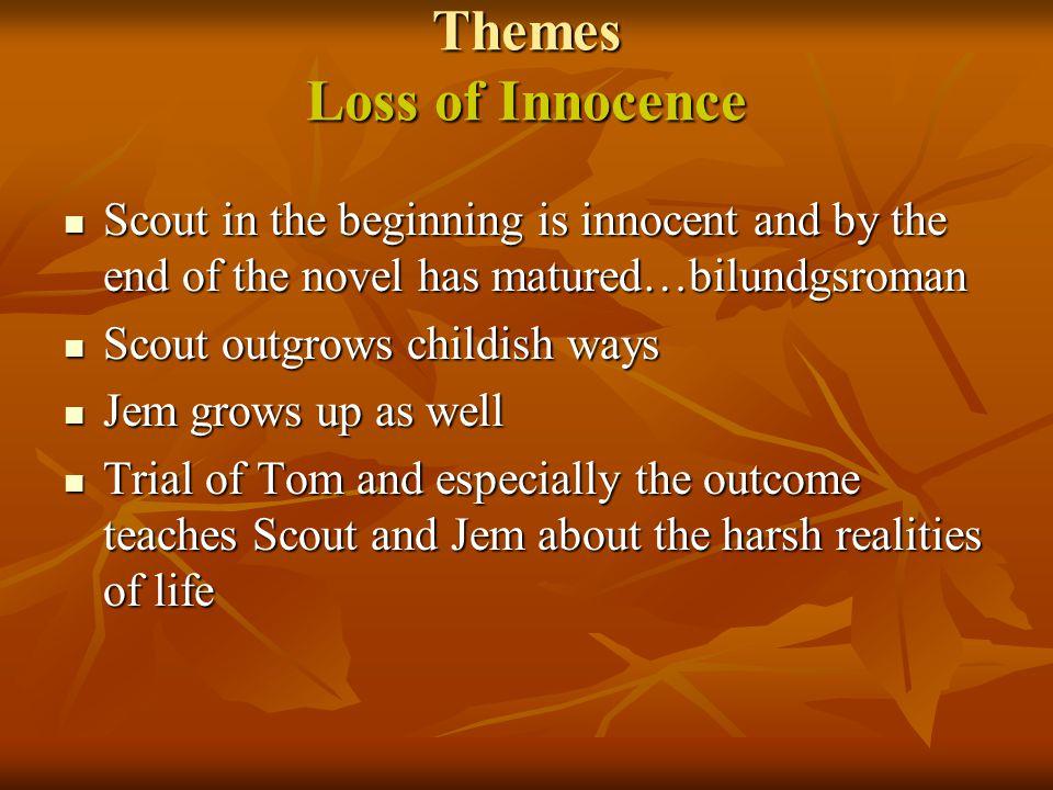 Themes Loss of Innocence