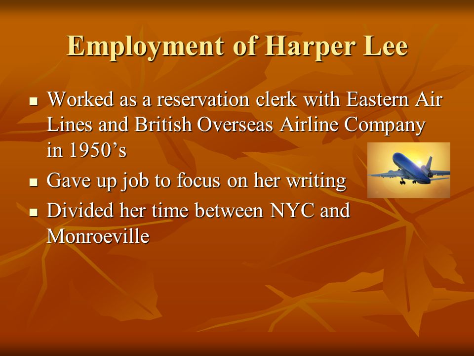 Employment of Harper Lee
