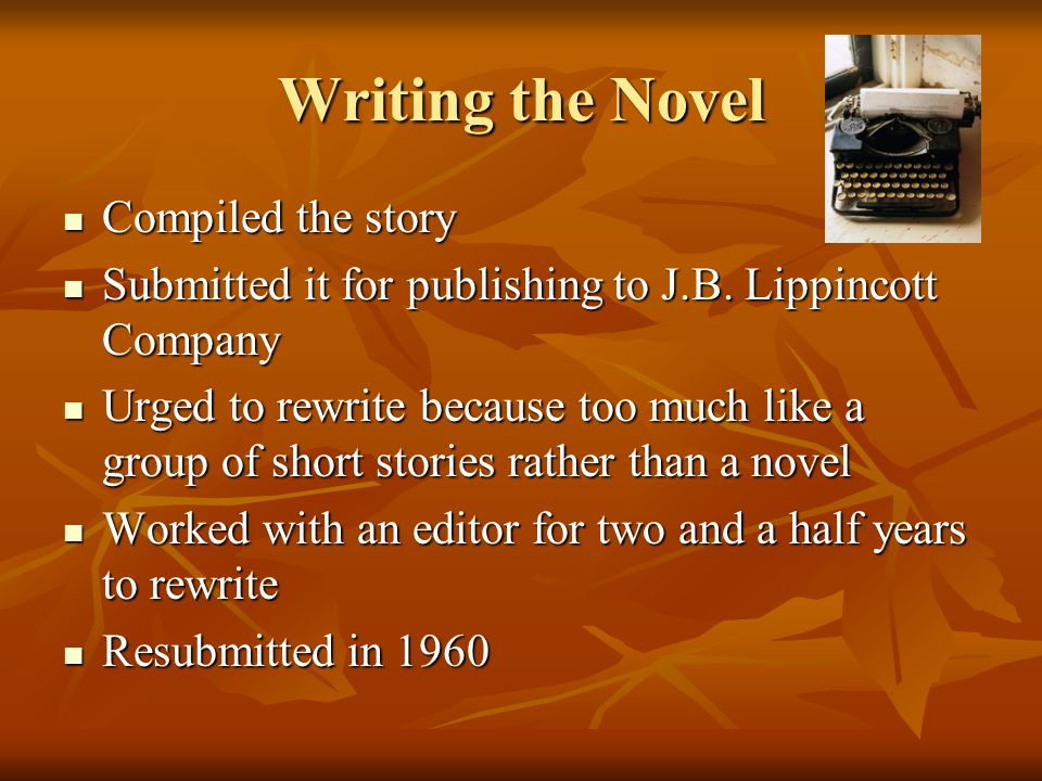 Writing the Novel Compiled the story