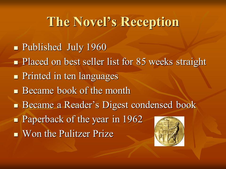 The Novel's Reception Published July 1960