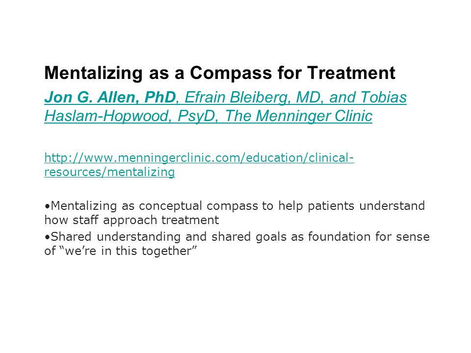 Mentalizing as a Compass for Treatment
