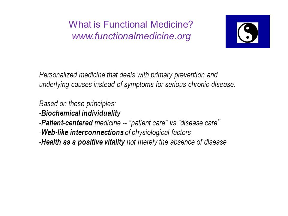 What is Functional Medicine www.functionalmedicine.org