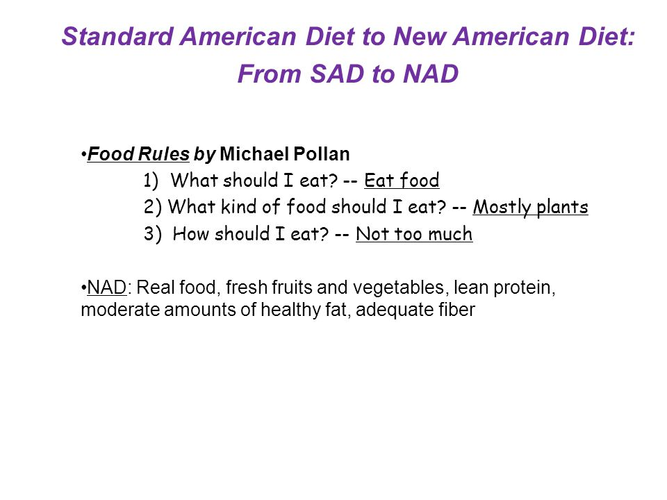 Standard American Diet to New American Diet:
