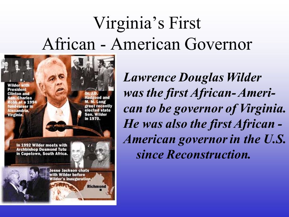 Virginia's First African - American Governor