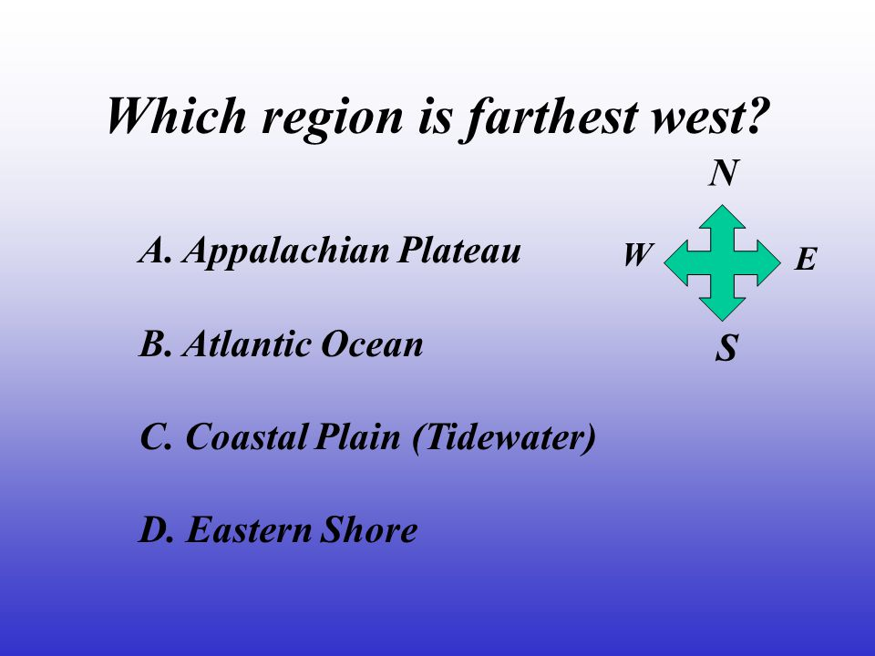 Which region is farthest west