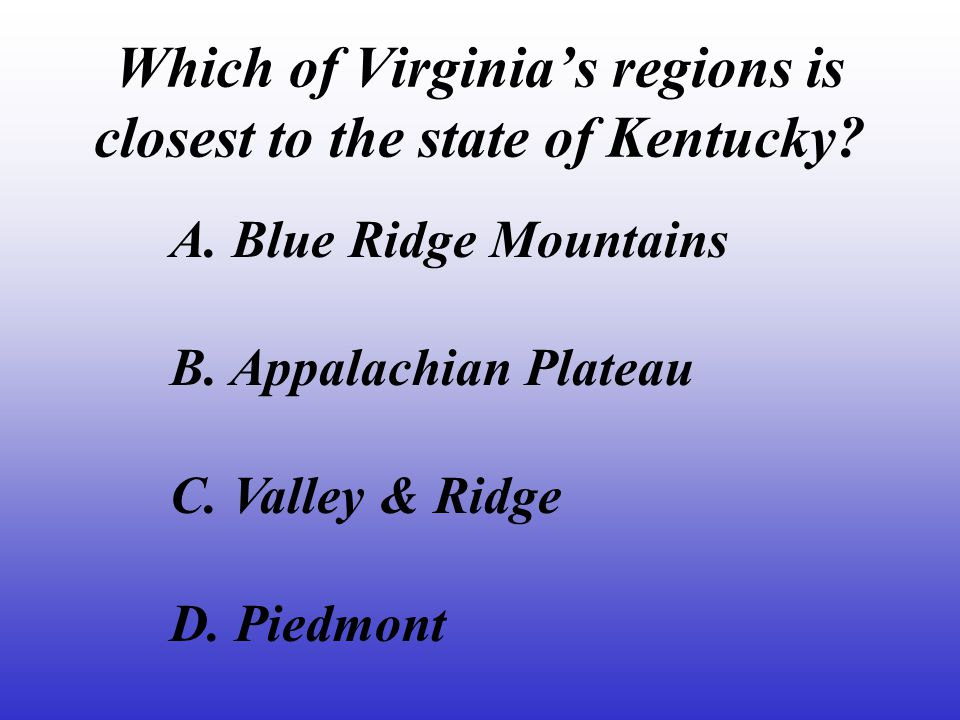 Which of Virginia's regions is closest to the state of Kentucky