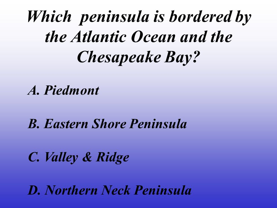 Which peninsula is bordered by the Atlantic Ocean and the Chesapeake Bay