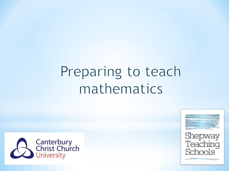 Preparing to teach mathematics