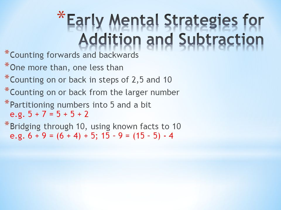 Early Mental Strategies for Addition and Subtraction