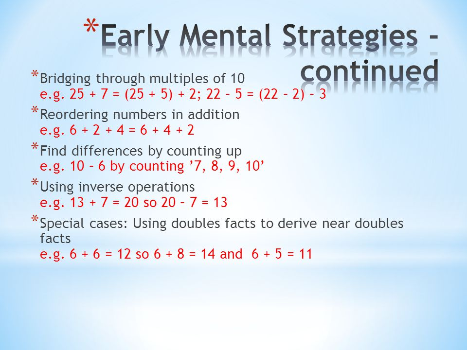 Early Mental Strategies - continued