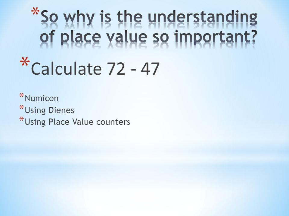 So why is the understanding of place value so important