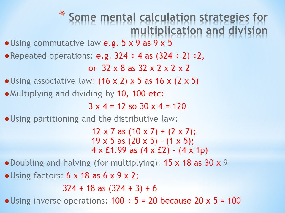 Some mental calculation strategies for multiplication and division