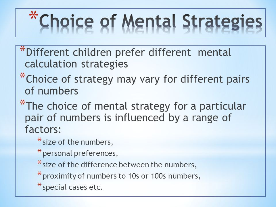 Choice of Mental Strategies