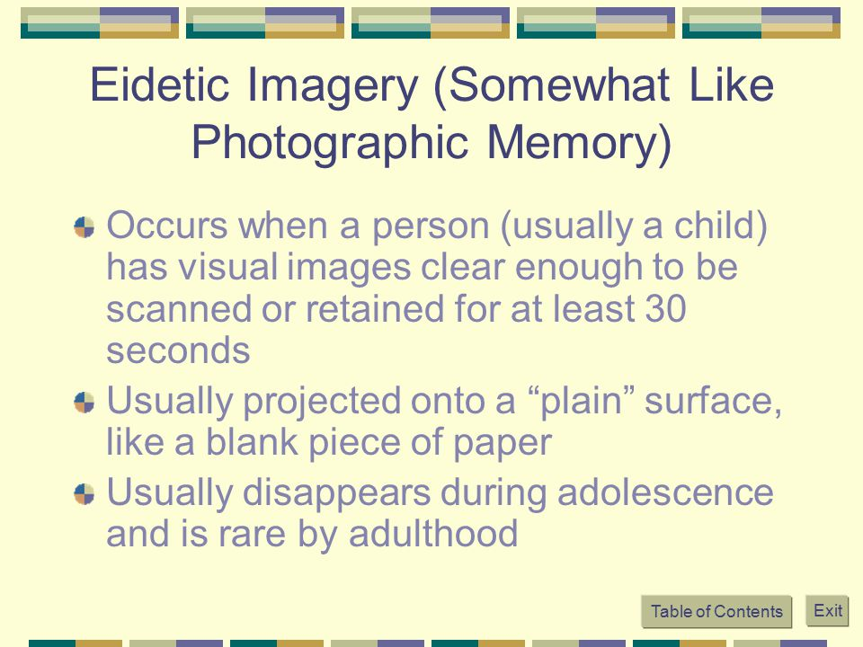 Eidetic Imagery (Somewhat Like Photographic Memory)