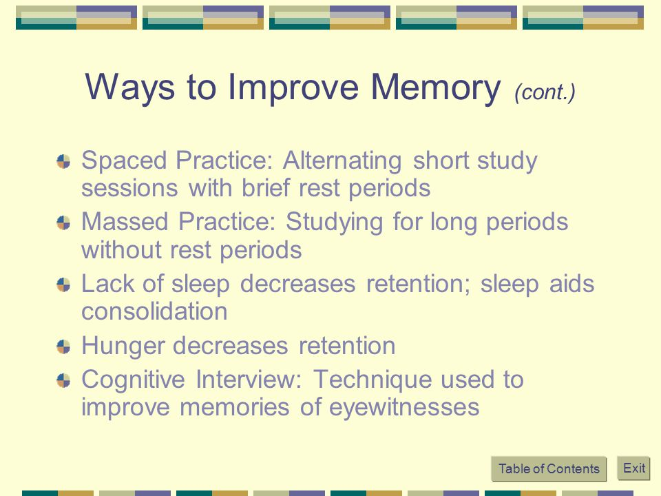 Ways to Improve Memory (cont.)