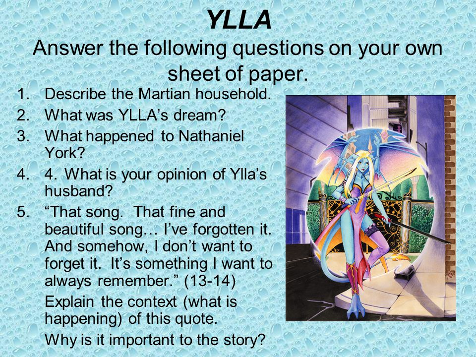 YLLA Answer the following questions on your own sheet of paper.